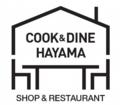 COOK & DINE HAYAMA